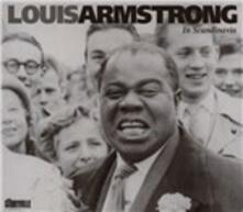 In Scandinavia - CD Audio di Louis Armstrong