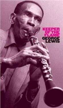 Keeper of the Flame (Box Set) - CD Audio di George Lewis