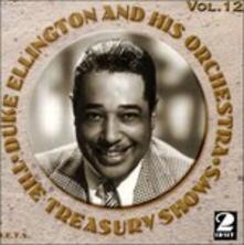 The Treasury Shows vol.12 - CD Audio di Duke Ellington