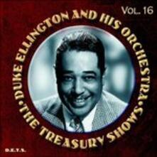 Treasury Shows 16 - CD Audio di Duke Ellington