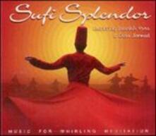 Sufi Splendor. Music for Whirling Meditation - CD Audio di Manish Vyas