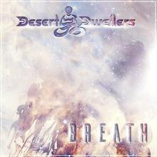 Breath - CD Audio di Desert Dwellers