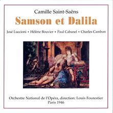 Sansone e Dalila - CD Audio di Camille Saint-Saëns
