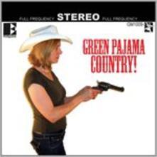 Green Pajama Country - CD Audio di Green Pajamas
