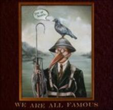 We Are All Famous - CD Audio di Jim of Seattle