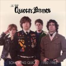 Something Quick 1980-1985 - CD Audio di Queen Annes