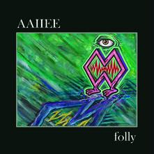 Folly - CD Audio di Aaiiee