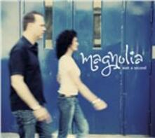 Wait a Second - CD Audio di Magnolia