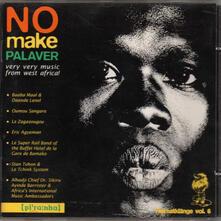 No Make Palaver - CD Audio