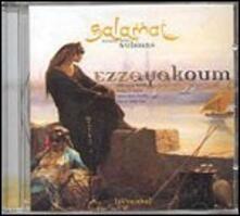 Ezzayakoum - CD Audio di Salamat