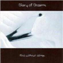 Bird Without Wings - CD Audio di Diary of Dreams