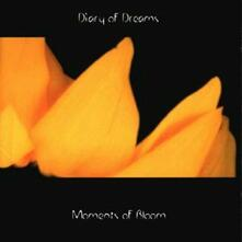 Moments of Bloom - CD Audio di Diary of Dreams