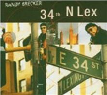 34th N Lex - CD Audio di Randy Brecker