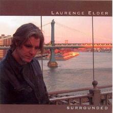 Surrounded - CD Audio di Laurence Elder