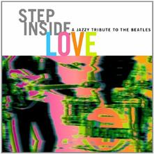 Step Inside Love. A Jazzy Tribute To The Beatles - CD Audio