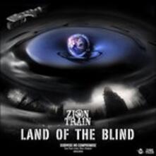 Land of the Blind - CD Audio di Zion Train