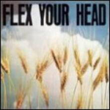 Flex Your Head - CD Audio