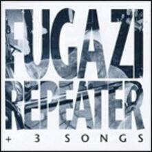 Repeater and 3 Songs - CD Audio di Fugazi