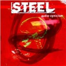 Audio-Cynicism - CD Audio di Steel