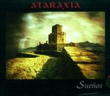 Suenos - CD Audio di Ataraxia