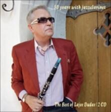 50 Years Of Jazzclarinet - CD Audio di Lajos Dudas