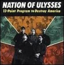 13 Point Program to Destroy America - CD Audio di Nation of Ulysses