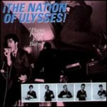 Plays Pretty for Baby - CD Audio di Nation of Ulysses
