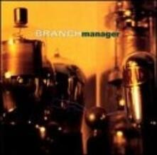 Branch Manager - CD Audio di Branch Manager