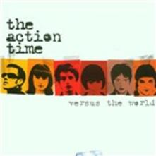 Versus the World - CD Audio di Action Time