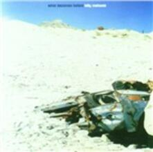 What Becomes Before - CD Audio di Billy Mahonie