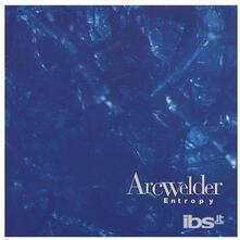 Entropy - CD Audio di Arcwelder