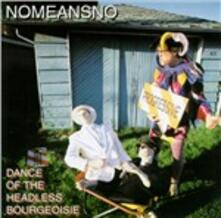 Dance of the Headless - CD Audio di No Means No