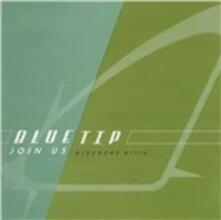 Join Us - Vinile LP di Bluetip