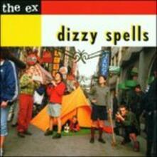 Dizzy Spells - CD Audio di Ex