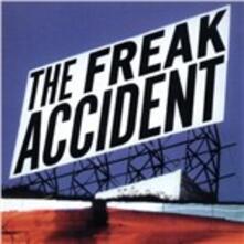 The Freak Accident - CD Audio di Freak Accident