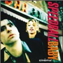 Cinema - CD Audio di Speedball Baby