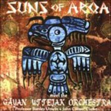 Meet the Gayan Uttejak or - CD Audio di Suns of Arqa