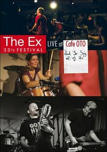 The Ex. Live At Cafe OTO 'And So Say All Of Us' - DVD
