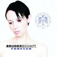 Forever - CD Audio di Bruderschaft