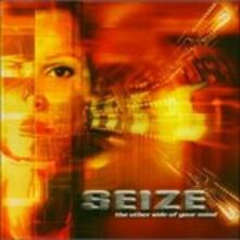 The Other Side of Your Mind - CD Audio di Seize