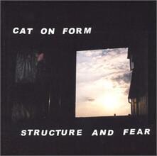 Structure & Fear - Vinile LP di Cat on Form
