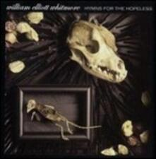 Hymns for the Hopeless - Vinile LP di William Elliott Whitmore