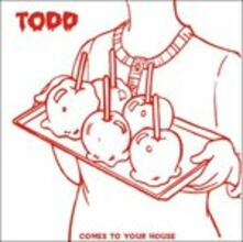 Comes to Your - CD Audio di Todd