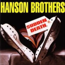 Sudden Death - CD Audio di Hanson Brothers