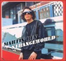 Strangeworld - CD Audio di Martin Rev