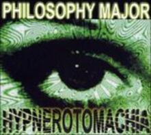 Hypnerotomachia - CD Audio di Philosophy Major
