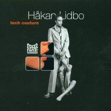 Tech Couture - CD Audio di Hakan Lidbo