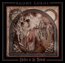 Shelter of the Undead - CD Audio di Agony Lords