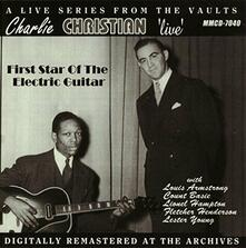 Live First Star of the Electric Guitar - CD Audio di Charlie Christian