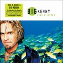 Live a Little - CD Audio di Big Kenny